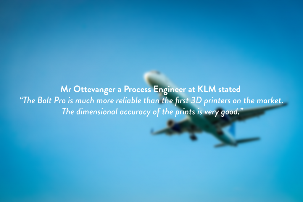 KLM quote, Leapfrog 3D printers, Bolt Pro 3D printer
