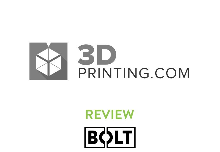 3DPrinting.com - Bolt review